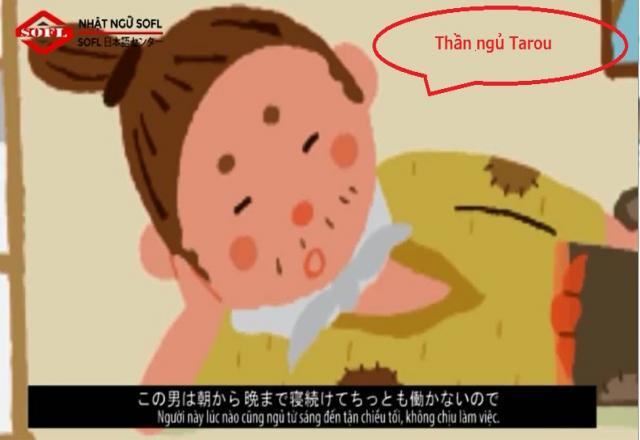 Học tiếng Nhật qua video truyện ngắn - Thần ngủ Tarou