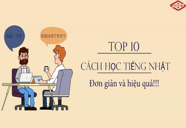 Top 10 cách học tiếng Nhật hiệu quả và đơn giản