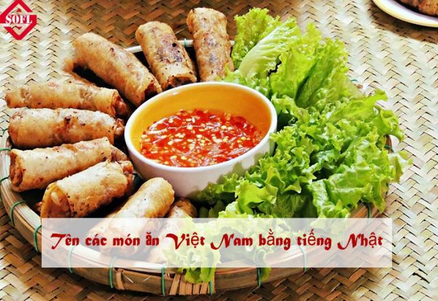 Tổng hợp 60 món ăn tiếng Việt dịch sang tiếng Nhật