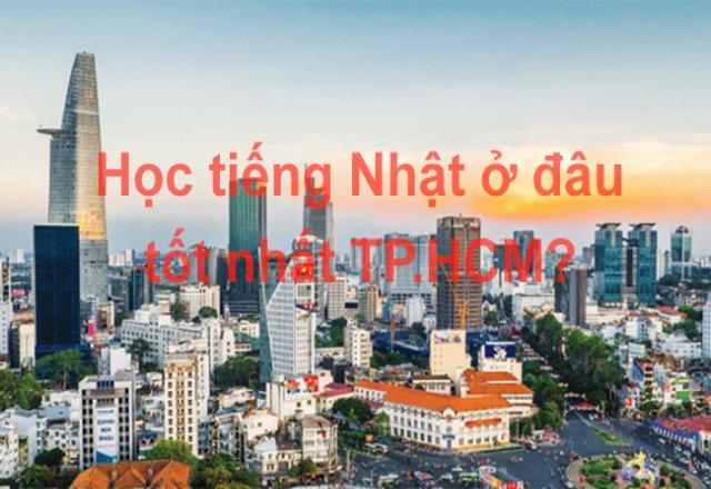 Học tiếng Nhật giao tiếp ở đâu tốt nhât TP Hồ Chí Minh