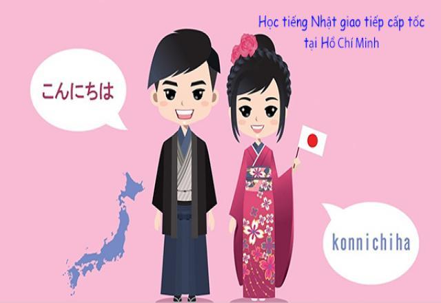 Khóa học tiếng Nhật giao tiếp cấp tốc Hồ Chí Minh