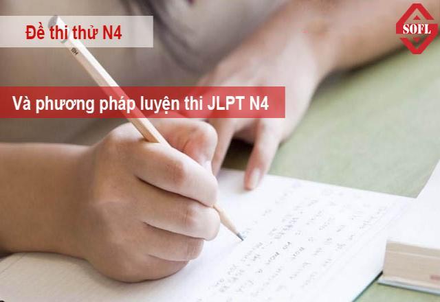 Để thi thử N4 và phương pháp ôn luyện hiệu quả