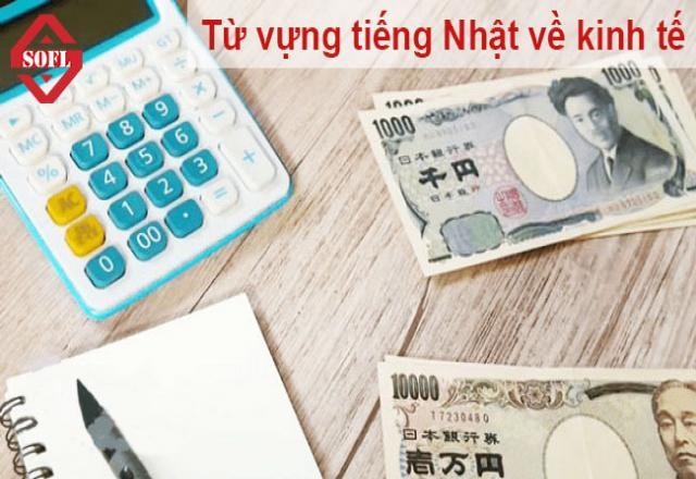 Tổng hợp từ vựng tiếng Nhật về Kinh tế