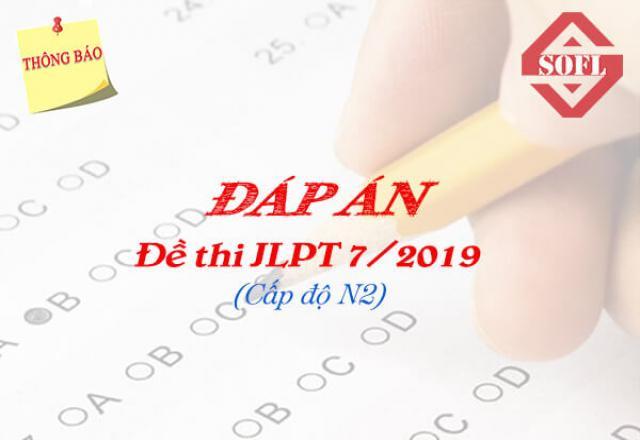 Đáp án đề thi JLPT N3 7/2019 chính thức