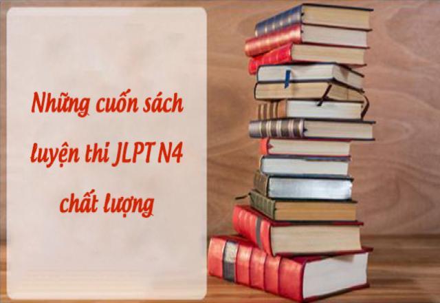 Những cuốn sách luyện thi JLPT N4 cực hiệu quả