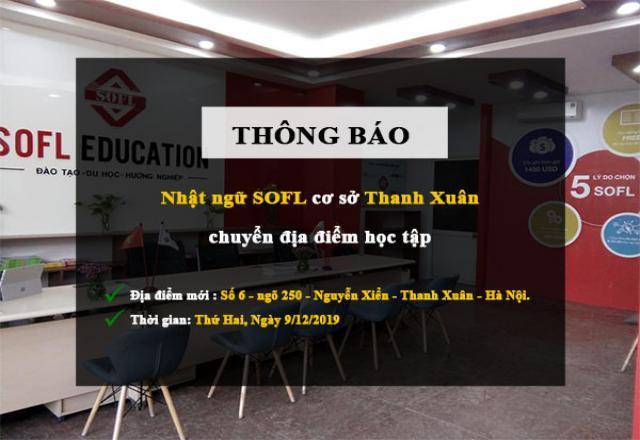 [THÔNG BÁO] - Trung tâm Nhật ngữ SOFL tại Thanh Xuân chuyển địa điểm học tập